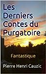 Les Derniers Contes du Purgatoire par Cauzic
