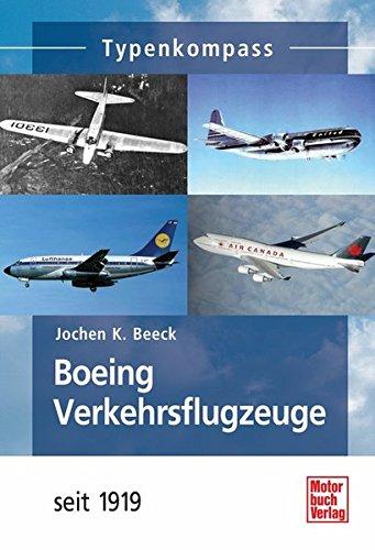 Boeing Verkehrsflugzeuge: seit 1919 (Typenkompass)