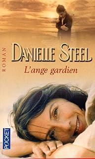 L'ange gardien, Steel, Danielle