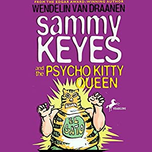 Sammy Keyes and the Psycho Kitty Queen Audiobook