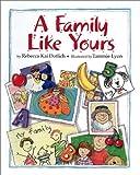Family Like Yours, Rebecca Kai Dotlich, 1563979160