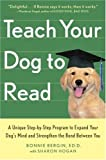 Teach Your Dog to Read, Bonnie Bergin and Sharon Hogan, 076792245X