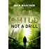 Not a Drill (Jack Reacher)