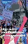 Une autre mondialisation en mouvement ? par Bastien