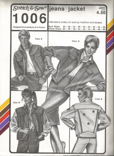 (Stretch & Sew Pattern 1006 ~ Mens' and Ladies' Jeans Jacket and Vest ~ Bust 30-46 ~ Chest 34-50)