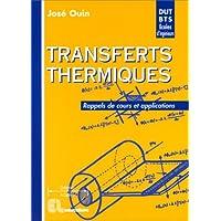 Transferts thermiques: Rappels de cours et applications