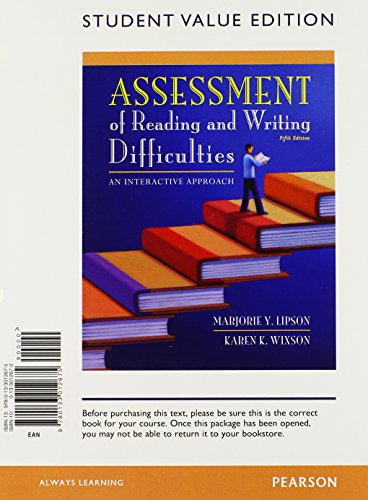 Assessment of Reading and Writing Difficulties: An Interactive Approach, Student Value Edition (5th Edition)