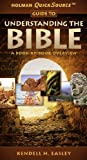 img - for Holman QuickSource Guide to Understanding the Bible book / textbook / text book