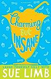 Girl, 15: Charming but Insane (Jess Jordan)
