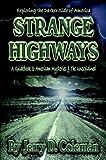 Strange Highways, Jerry D. Coleman, 189252337X
