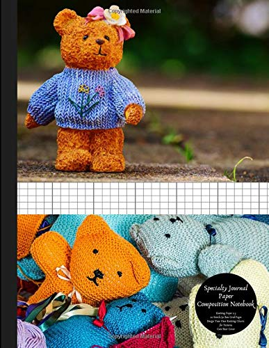 Specialty Journal Paper Composition Notebook Knitting Paper 2:3 20 Stitch / 30 Row Grid Pages Design Your Own Knitting Charts for Patterns Cute Bear Cover: Blank Graphs Books for Knit Designs