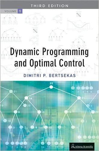 Dynamic Programming Optimal Control Vol I Dimitri P Bertsekas
