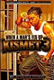img - for Kismet 3: When A Man's Fed Up (Beyond the Bedroom Series) (Volume 3) book / textbook / text book