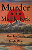 img - for Murder on the Middle Fork book / textbook / text book