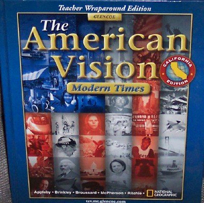 The American Vision Modern Times California Teacher Wraparound Edition