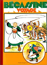 Bécassine, tome 8 : Bécassine voyage par  Caumery
