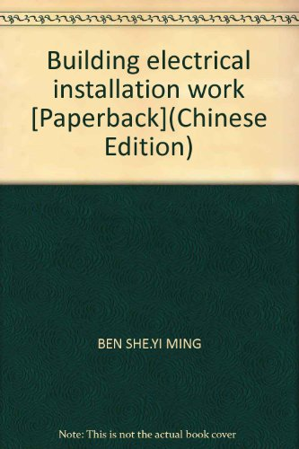 Building electrical installation work [Paperback](Chinese Edition)