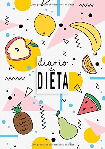 Diario de Dieta: Diario de Dieta Para Bajar de Peso y Adelgazar Rápido -  El libro ideal para ponerse en forma por Dietteria