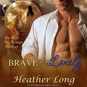 Brave Are the Lonely Audiobook
