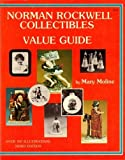 Norman Rockwell Collectibles Value Guide, Mary Moline, 091344412X