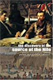 The Discovery of the Source of the Nile, John Hanning Speke and James Augustus Grant, 8854401773