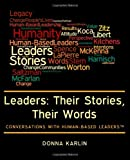 Leaders: Their Stories, Their Words, Donna Karlin, 1463565488