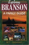Exploring Branson: A Family Guide (Uncovered Series City Guides)