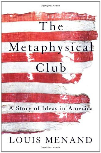 Image of The Metaphysical Club: A Story of Ideas