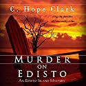 Murder on Edisto: The Edisto Island Mysteries, Volume 1 Audiobook by C. Hope Clark Narrated by Pamela Almand