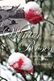 img - for Winter Roses: A Story Of Lost Love And Lost War book / textbook / text book