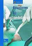 img - for Assisteren Bij Behandelingen (Dutch Edition) book / textbook / text book