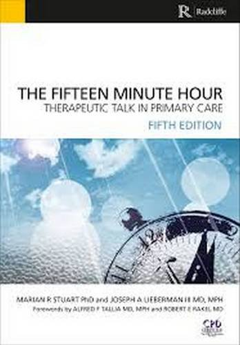 Fifteen Minute Hour: Therapeutic Talk in Primary Care, 5th Edition