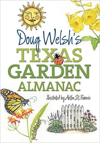 Doug Welsh's Texas Garden Almanac (Texas A&M AgriLife Research and Extension Service Series)