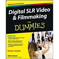 Digital SLR Video and Filmmaking For Dummies book cover