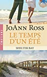 Shelter Bay, tome 2 : Le temps d'un été par Ross