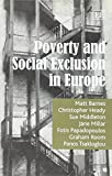 Poverty and Social Exclusion in Europe 9781840643756