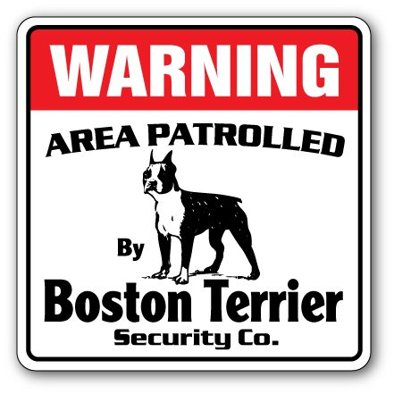 SignMission Boston Terrier Security Decal Area Patrolled pet Dog Owner Puppy Breeder Vet, 3 Pack of - 4