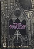 What's Ahead for Old First Church, Ezra Earl Jones and Robert Leroy Wilson, 0060642009