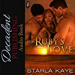 For Ruby's Love | Starla Kaye