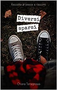Diversi sparsi (Italian Edition)