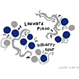 "Live of Lazward Piano""bilberry tour""at 東京グローブ座 [Blu-ray]"