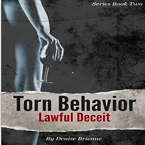 Torn Behavior Lawful Deceit Audiobook