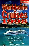 Fielding's Worldwide Cruises 1998 (Cruises series)