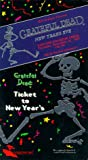 Grateful Dead: New Year's Eve [VHS]