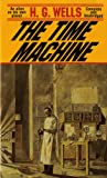 The Time Machine, H. G. Wells, 0812505042