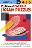 My Book of Pasting: Jigsaw Puzzles (Kumon Workbooks) by Kumon Publishing (Creator) (1-Jan-2006) Paperback