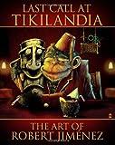 Last Call at Tikilandia, Roberto Jiménez, 1463568622