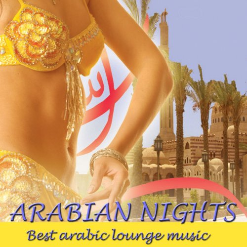 Download Fun Some Nights Mp3: Arabian Nights (Best Arabic Lounge Music) By Various