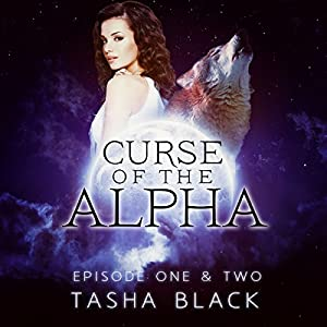 Curse of the Alpha: Episodes One and Two Audiobook