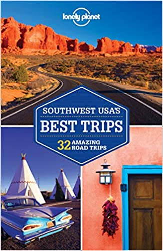 Lonely Planet Southwest Usas Best Trips Travel Guide Lonely
